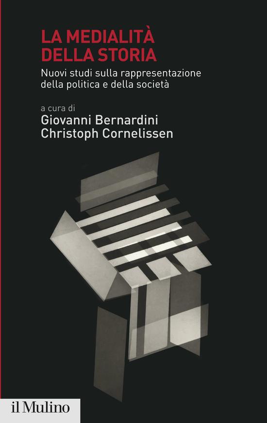 Copertina del libro La medialità della storia