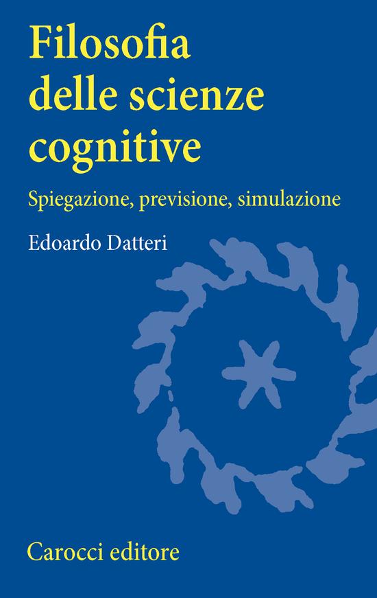 Copertina del libro Filosofia delle scienze cognitive