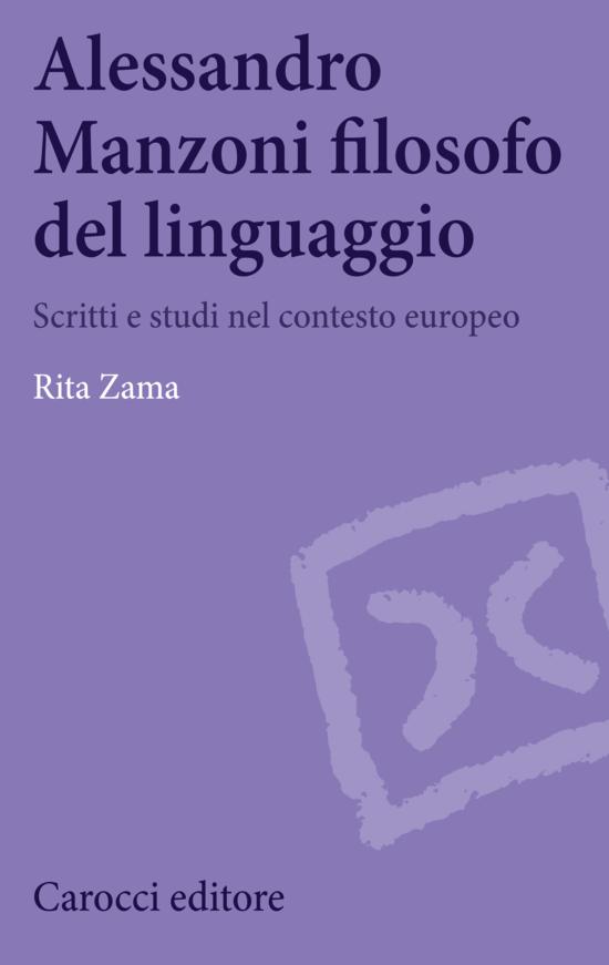 Alessandro Manzoni filosofo del linguaggio